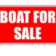 """""""Boat for Sale"""" Sign"""